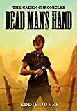 Dead Man's Hand (The Caden Chronicles) (Monster Mysteries)