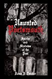 Haunted Portsmouth, Roxie J. Zwicker, 1596292334