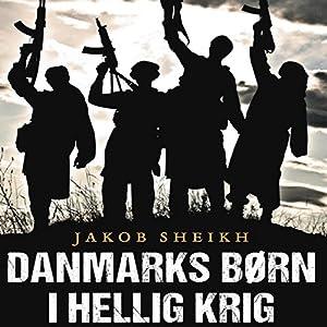 Danmarks børn i hellig krig Audiobook