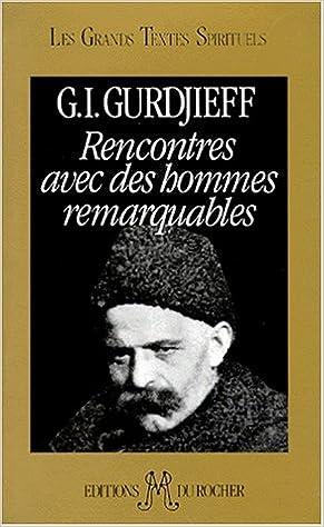 gurdjieff rencontre avec des hommes remarquables)