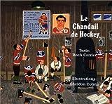 Le Chandail de Hockey, Roch Carrier, 0887761763