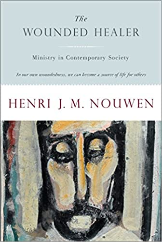 Amazon com: The Wounded Healer: Ministry in Contemporary Society