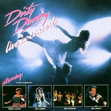 Dirty Dancing Live in Concert: Original Soundtrack: Amazon.es: Música