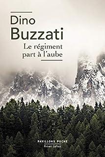 Le régiment part à l'aube, Buzzati, Dino