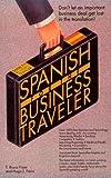 img - for Spanish for the Business Traveler (Barron's Business Travelers) book / textbook / text book