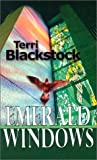 Emerald Windows, Terri Blackstock, 0786249137