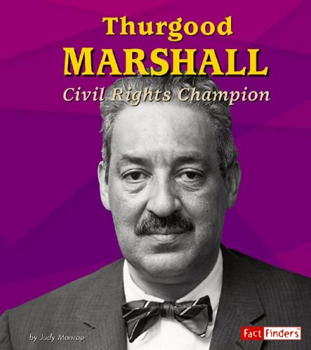 Download Thurgood Marshall: Civil Rights Champion (Fact Finders Biographies: Great African Americans) PDF