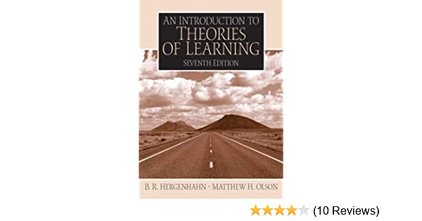 An introduction to theories of learning 7th edition br an introduction to theories of learning 7th edition br hergenhahn matthew olson 9780131147225 amazon books fandeluxe Image collections