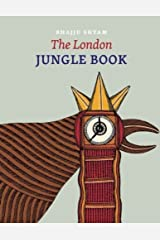 The London Jungle Book by Bhajju Shyam (2014-03-01) Hardcover