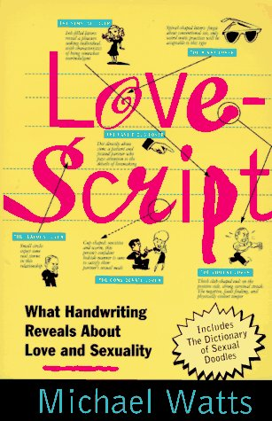 Lovescript: What Handwriting Reveals About Love & Romance by St. Martin's Griffin