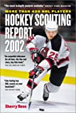 Hockey Scouting Report 2002, Sherry Ross, 1550548441