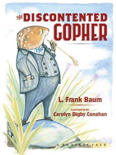The Discontented Gopher (Prairie Tale) (Prairie Tales)