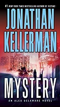 Mystery: An Alex Delaware Novel by [Kellerman, Jonathan]