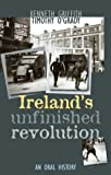 Ireland's Unfinished Revolution, Kenneth Griffith, 1570982538