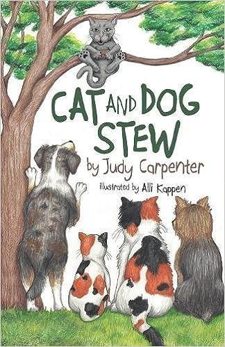 Cat and Dog Stew: Judy Carpenter, Alli Kappen: 9781946006844