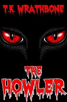The Howler (English Edition) por [Wrathbone, T.K.]