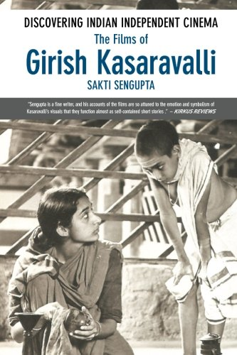 Discovering Indian Independent Cinema: The Films of Girish Kasaravalli pdf epub