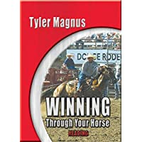 EquiMedia Tyler Magnus-Winning Through Your Horse DVD