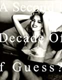 A Second Decade of Guess Images
