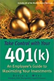Take Control with Your 401(K), David L. Wray, 0793154111