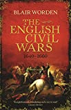 Book cover from The English Civil Wars: 1640-1660by Blair Worden