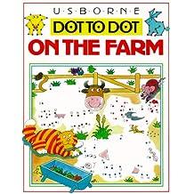 On the Farm (Usborne Dot-To-Dot)