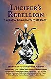 Lucifer's Rebellion, Israel Regardie, Lon Milo DuQuette, David Cherubim, Robert Anton Wilson, Timothy Leary, James Wasserman, S. Jason Black, Chic and Tabatha Cicero, 1561840319