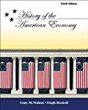 History of the American Economy 10th Edition