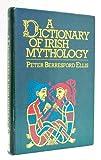 A Dictionary of Irish Mythology 9780874365535
