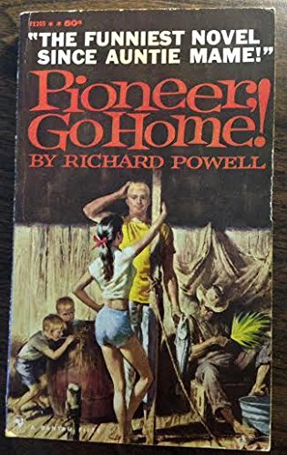 Pioneer, Go Home!, by Richard Powell
