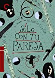Solo Con Tu Pareja (The Criterion Collection)