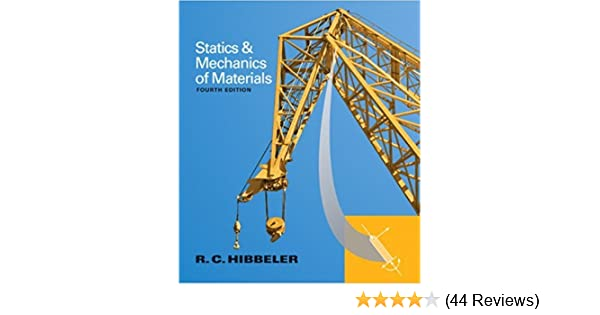 Statics and mechanics of materials 4th edition russell c statics and mechanics of materials 4th edition russell c hibbeler 9780133451603 amazon books fandeluxe Images