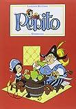 Pepito, Tome 1 :