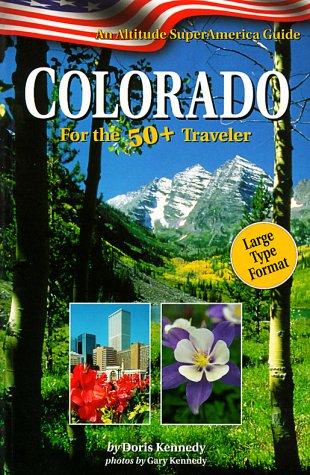 colorado-for-the-50-traveler-an-altitude-superamerica-guide