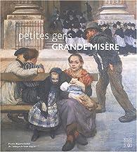 Petites gens, grandes misères par Christiane Noireau