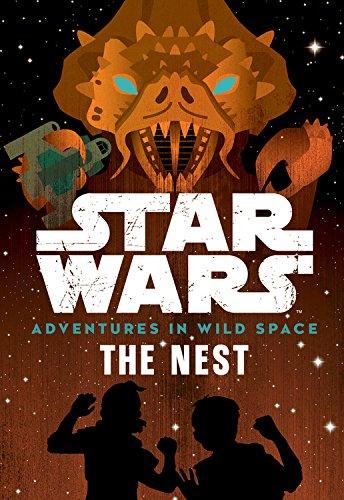 (Star Wars Adventures in Wild Space The Nest: Book 2)