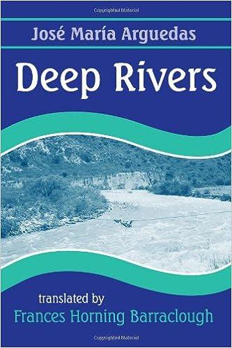 DEEP RIVERS ARGUEDAS EBOOK DOWNLOAD