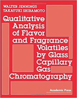 Book Qualitative Analysis of Flavor and Fragrance Volatiles by Glass Capillary Gas Chromatography by Jennings Walter (1980-10-01)