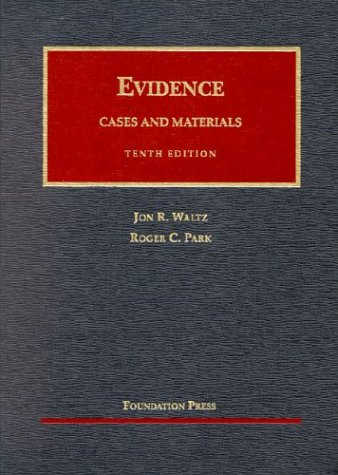 Evidence, Cases and Materials: Cases and Materials (University Casebook Series)