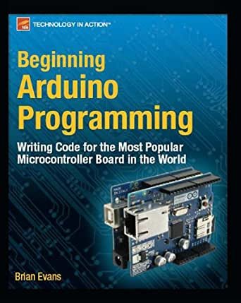 Beginning Arduino Programming (Technology in Action) (English ...