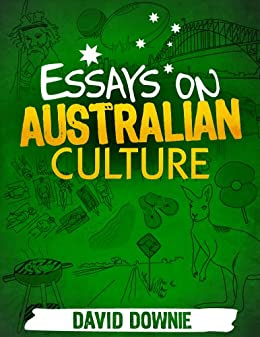 culture in australia essay Culture about australian essay december 20, 2017 @ 3:36 pm who am i essay paper logan mechanical engineering research papers pdf notes essay about resolving.