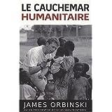 Lecauchemar humanitaire