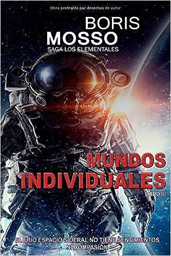 Los Elementales - MUNDOS INDIVIDUALES: El frío espacio ...