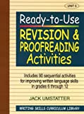 img - for Ready-to-Use Revision and Proofreading Activities: Unit 5, Includes 90 Sequential Activities for Improving Written Language Skills in Grades 6 through 12 (v. 5) book / textbook / text book