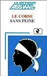 Le Corse sans Peine ; Livre par Marchetti