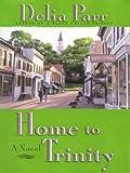 Home to Trinity, Delia Parr, 0786251166