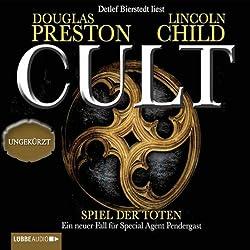 Cult: Spiel der Toten (Pendergast 9)