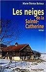 Les neiges de la Sainte-Catherine par Boiteux