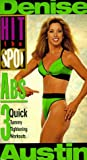 Denise Austin Hit the Spot: Abs: 3 Quick Tummy Tightening Workouts [VHS]