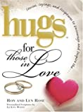 Hugs for Those in Love, Ron Rose and Lyn Rose, 1582290970